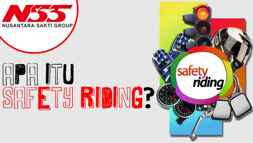 Apa itu safety riding?